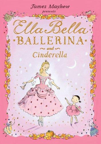 Ella Bella Ballerina and Cinderella 9780764162688