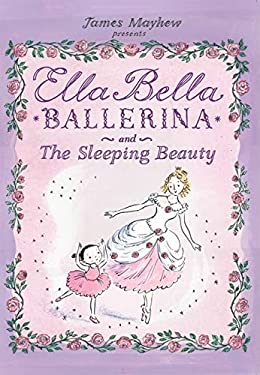 Ella Bella Ballerina and the Sleeping Beauty 9780764161186