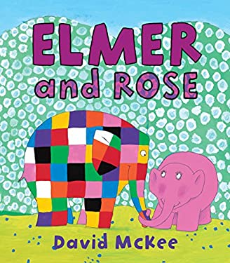 Elmer and Rose 9780761354932