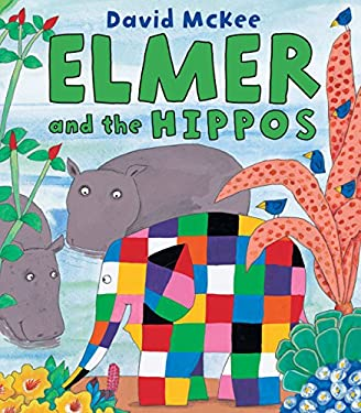 Elmer and the Hippos 9780761364429