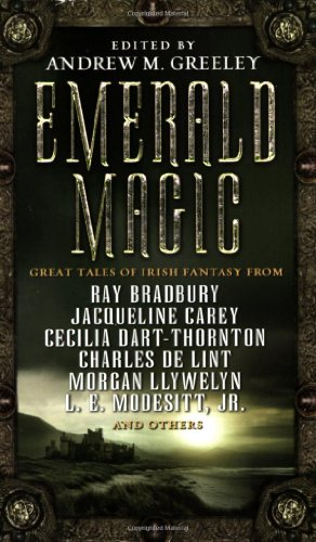 Emerald Magic: Great Tales of Irish Fantasy 9780765344236