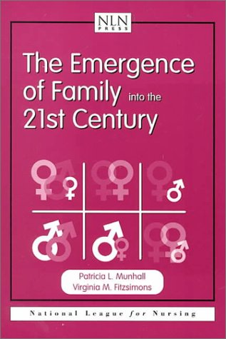 Emergence of Family Into the 21st Century 9780763711054