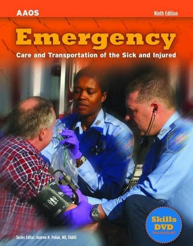Emergency Care and Transportation of the Sick and Injured [With DVD] 9780763781705