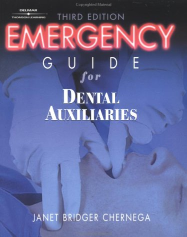 Emergency Guide for Dental Auxiliaries 9780766818873