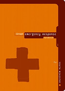 Emergency Response Handbook for Youth Ministry 9780764435744
