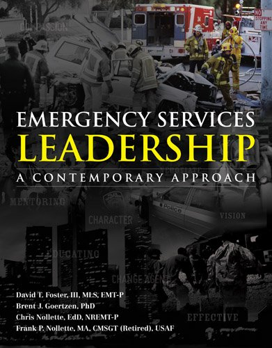 Emergency Services Leadership: A Contemporary Approach 9780763781507