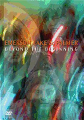 Emerson Lake & Palmer: Beyond the Beginning