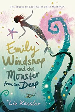 Emily Windsnap and the Monster from the Deep 9780763633011