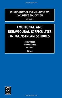 Emotional and Behavioural Difficulties in Mainstream Schools 9780762307227