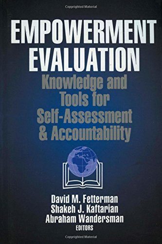 Empowerment Evaluation: Knowledge and Tools for Self-Assessment and Accountability 9780761900252