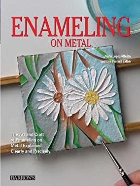 Enameling on Metal 9780764162978