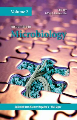Encounters in Microbiology, Volume 2 9780763757991