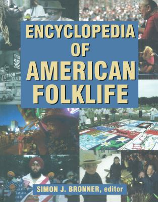 Encyclopedia of American Folklife 9780765680525