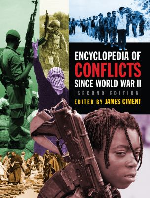 Encyclopedia of Conflicts Since World War II 9780765680051