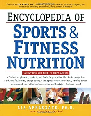 Encyclopedia of Sports & Fitness Nutrition 9780761513780