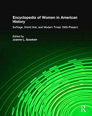 Encyclopedia of Women in American History 9780765680389