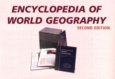 Encyclopedia of World Geography 9780761472896