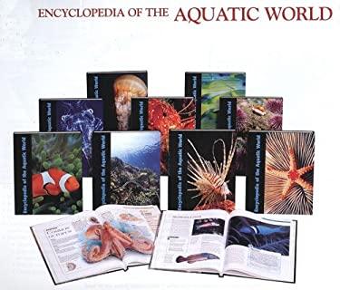 Encyclopedia of the Aquatic World.11 Vol. Set 9780761474180