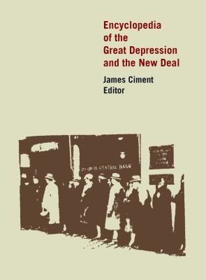 Encyclopedia of the Great Depression and the New Deal 9780765680334