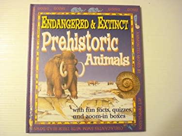Endang.& Extinct Prehist.Anima 9780761324508