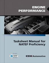 Engine Performance Tasksheet Manual for Natef Proficiency