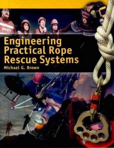 Engineering Practical Rope Rescue Systems 9780766801974