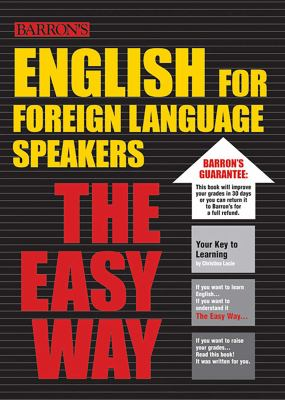 English for Foreign Language Speakers the Easy Way 9780764137365