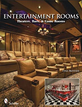 Entertainment Rooms: Home Theaters, Bars, & Game Rooms 9780764334078