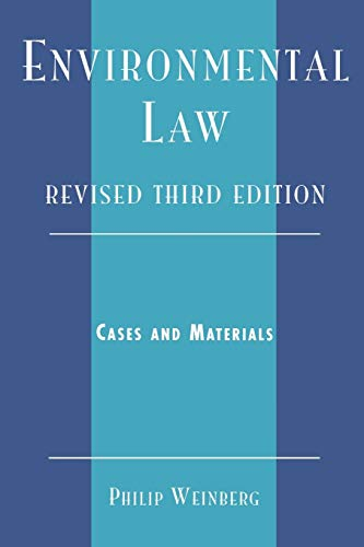 Environmental Law: Cases and Materials 9780761832942