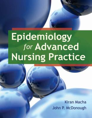 Epidemiology for Advanced Nursing Practice 9780763789961