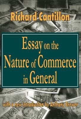 Essay on the Nature of Commerce in General 9780765804990