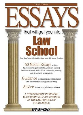 Essays That Will Get You Into Law School 9780764142291