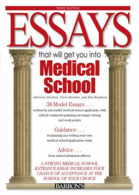 Essays That Will Get You Into Medical School 9780764142277