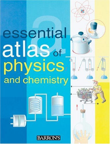 Essential Atlas of Physics and Chemistry 9780764127137