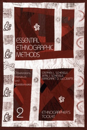 Essential Ethnographic Methods: Observations, Interviews, and Questionnaires 9780761991441
