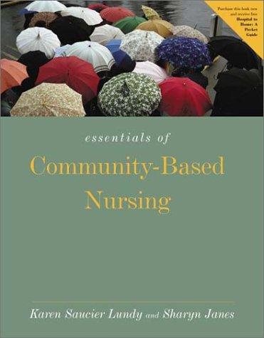 Essentials of Community-Based Nursing Care 9780763723484