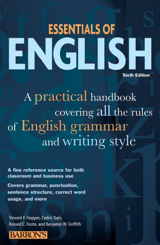 Essentials of English: A Practical Handbook Covering All the Rules of English Grammar and Writing Style 9780764143168