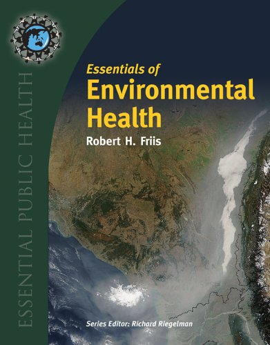 Essentials of Environmental Health 9780763747626