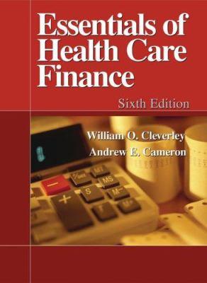 Essentials of Health Care Finance 9780763742362