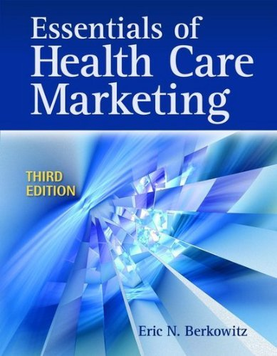 Essentials of Health Care Marketing 9780763783334