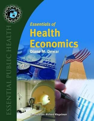 Essentials of Health Economics 9780763737979