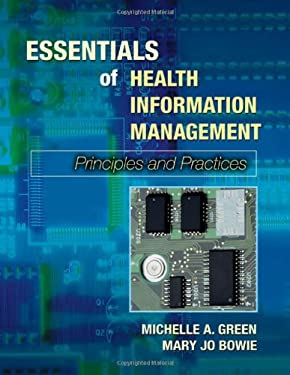 Essentials of Health Information Management: Principles and Practices 9780766845022