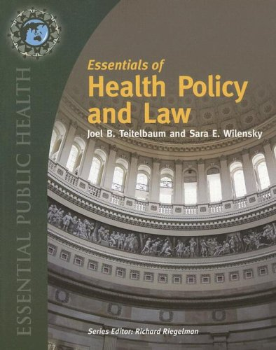 Essentials of Health Policy and Law 9780763734428