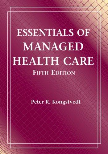 Essentials of Managed Health Care 9780763739836
