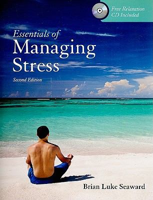 Essentials of Managing Stress [With CD (Audio)] 9780763775056