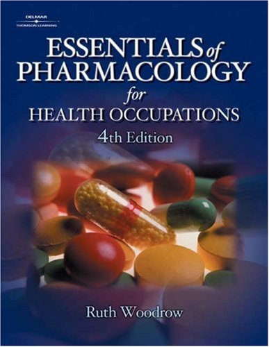 Essentials of Pharmacology for Health Occupations [With CDROM] 9780766838901