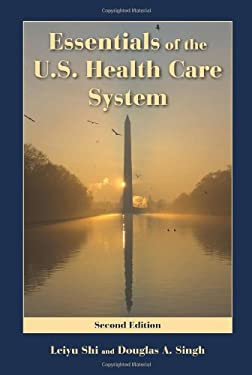 Essentials of the U.S. Health Care System 9780763763800