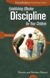 Establishing Effective Discipline for Your Children