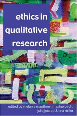 Ethics in Qualitative Research 9780761973089