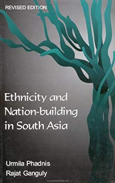 Ethnicity and Nation-Building in South Asia 9780761994398